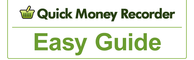 Quick Money Recorder Easy Guide