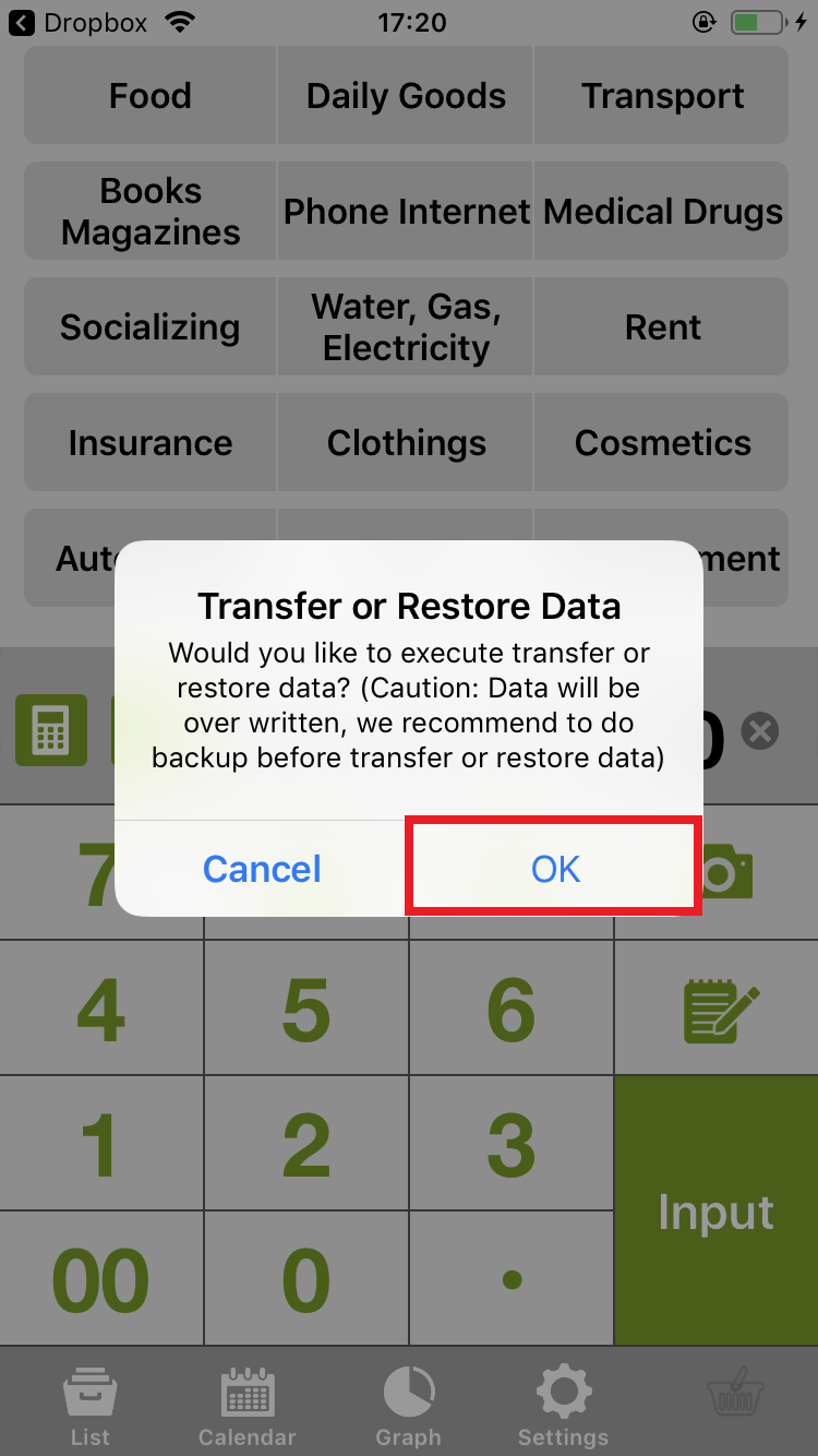 Open Dropbox app and Choose Backup data of Quick Money Recorder that you saved before